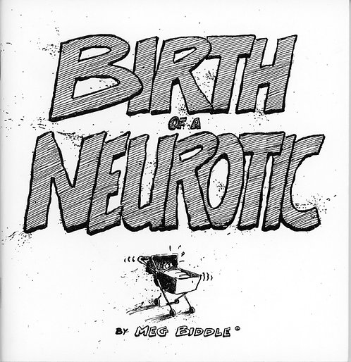 Birth Of A Neurotic