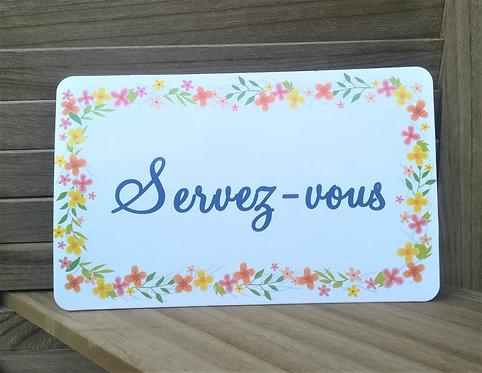"""Panneau """"Servez-vous"""""""