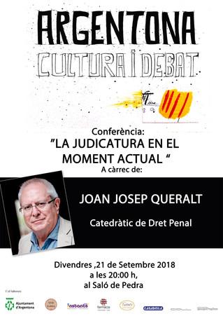 """Joan Josep Queralt 21/9/2018 Conferència """"La judicatura en el moment actual"""""""