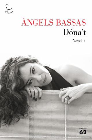 """Àngels Basses 16/12/2016 Presentació del llibre """"Dóna't"""""""