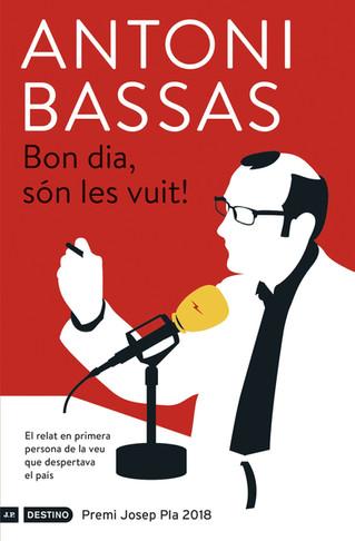 """Antoni Bassas 4/5/18 Presentació del llibre """"Bon dia, són les vuit!"""""""