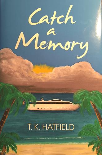 CATCH A MEMORY Hardback