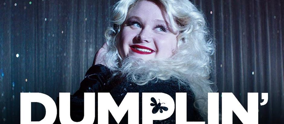 Falando sobre filmes – Dumplin'