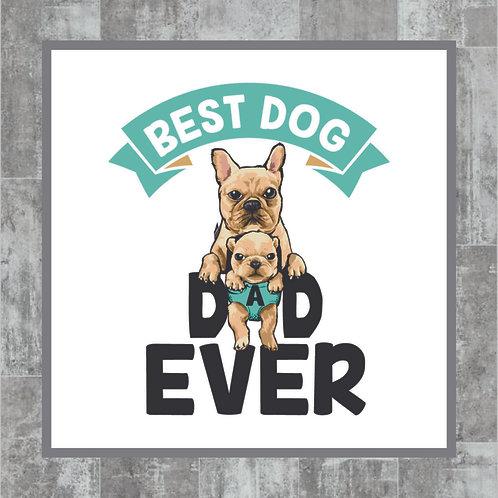 Best Dog Dad Ever