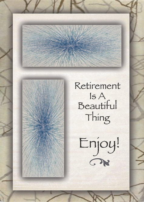 Retirement Is A Beautiful Thing