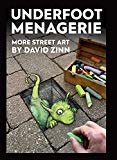 Underfoot Menagerie by David Zinn
