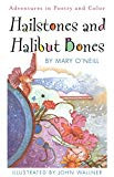 Hailstones and Halibut Bones