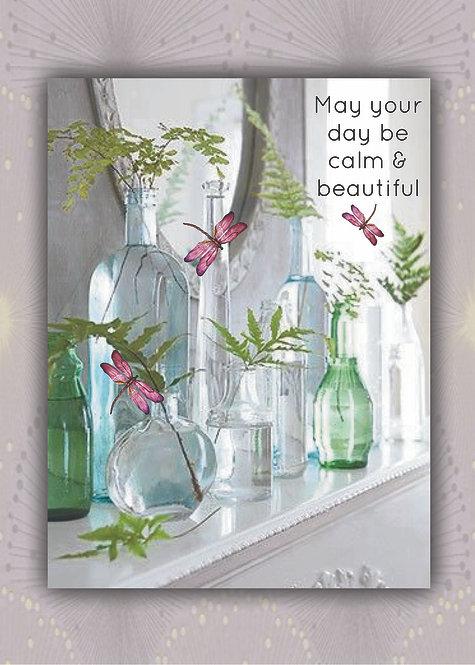 MayYour Day Be Calm & Beautiful