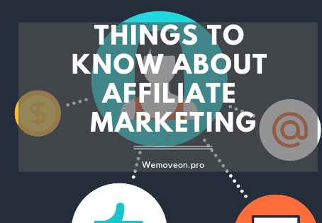 Things To Know About Affiliate Marketing
