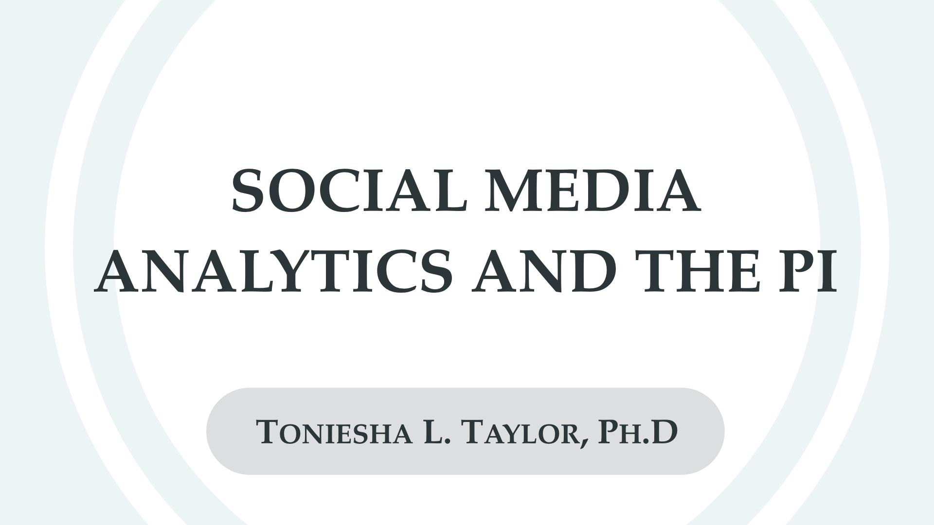 Social Media Analytics and the PI.001