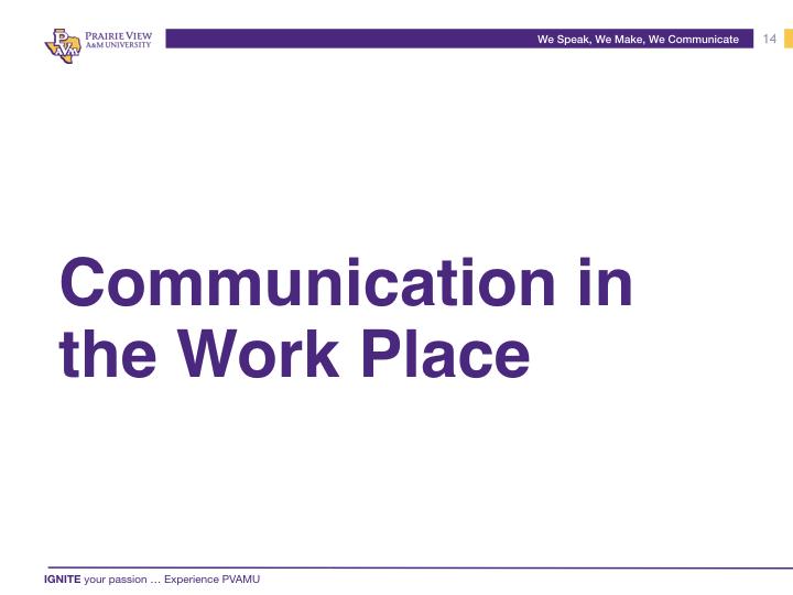 We Speak, We Make, We Communicate .014