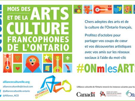 Octobre est le mois des arts francophones en Ontario!