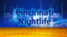 Monitor Still-CincyNightlife.jpg