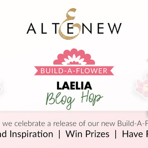 Altenew Build-A-Flower: Laelia Release Blog Hop + Giveaway ($200 in total prizes)