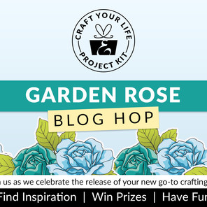 Altenew Craft Your Life Project Kit: Garden Rose Release Blog Hop + Giveaway ($300 in total prizes)