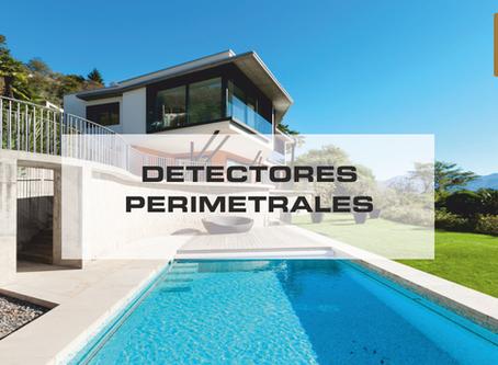 Detectores Perimetrales. ¿Por qué los necesitas?