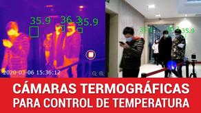Cámaras Termográficas para el control de la temperatura corporal.