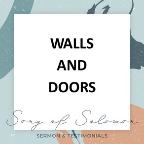 Walls and Doors - Song of Solomon // Pastor Jon Wong