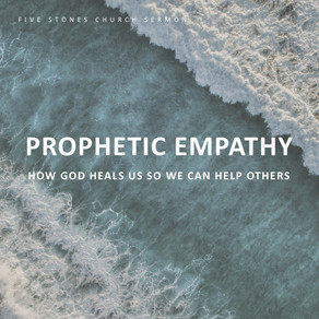 Prophetic Empathy // Pastor Rich Kao