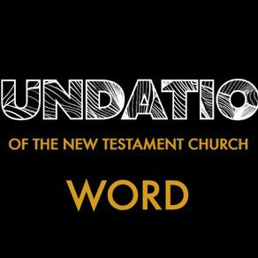 Word - Foundations of The New Testament Church // Pastor Jon Wong