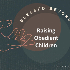 Raising Obedient Children - Blessed Beyond Measure // Pastor Rich Kao