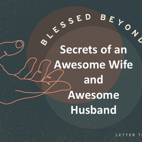 Secrets of an Awesome Wife and Awesome Husband - Blessed Beyond Measure // Pastor Rich Kao