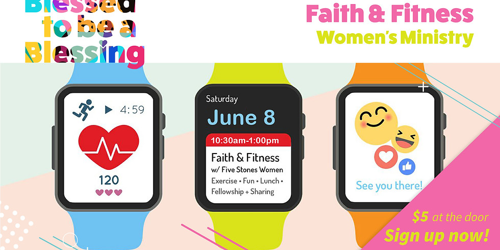 Faith & Fitness - Women's Ministry