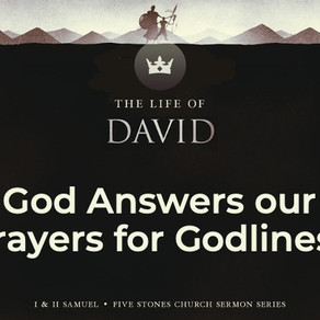 God Answers Our Prayers For Godliness - The Life of David // Pastor Rich Kao