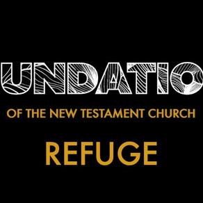 Refuge - Foundations of the New Testament Church // Pastor Jon Wong