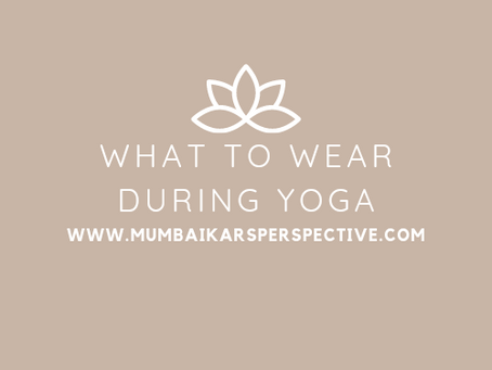 What to Wear During Yoga