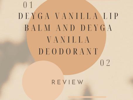 Deyga Vanilla Lip Balm and Deyga Vanilla Deodorant