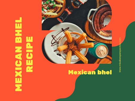 Mexican Bhel Recipe