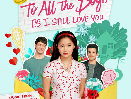 To All the Boys: P.S. I Still Love You – Review