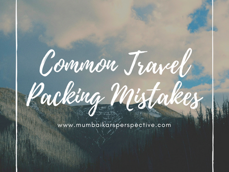 Common Travel Packing Mistakes