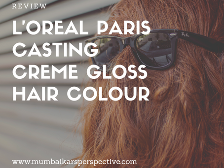 L'Oreal Paris Casting Crème Gloss Hair Colour - Review