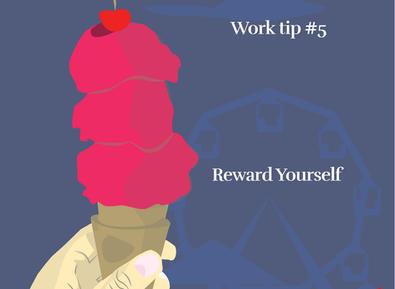 Work Tip # 5: Reward Yourself