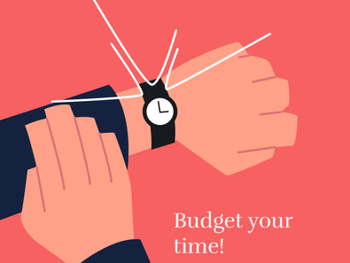 Work Tip # 8: Budget Your Time!