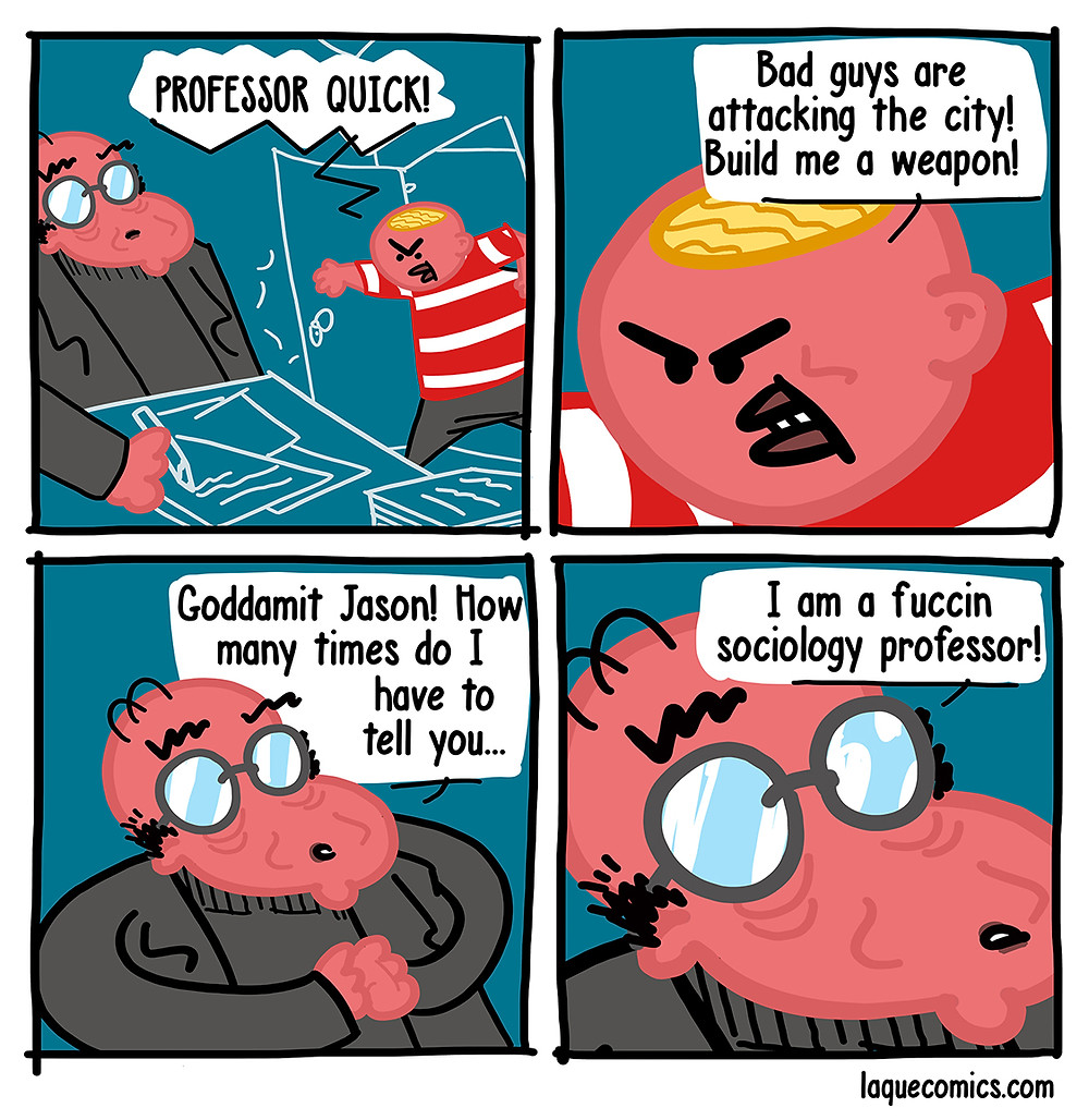 A four-panel comic about a guy who needs the help of a professor to defend the city from the bad guys.