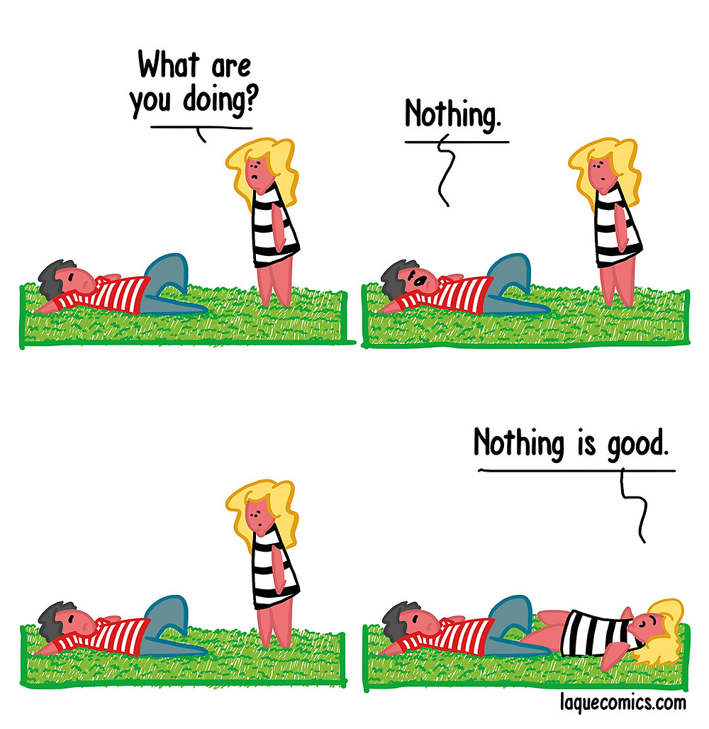 A four-panel comic about a guy who does nothing.