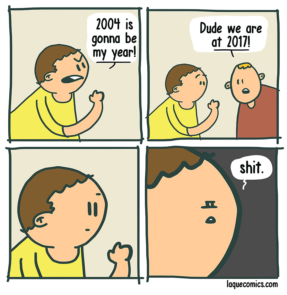 A four-panel comic about a guy who is thinking that 2004 is gonna be his year.