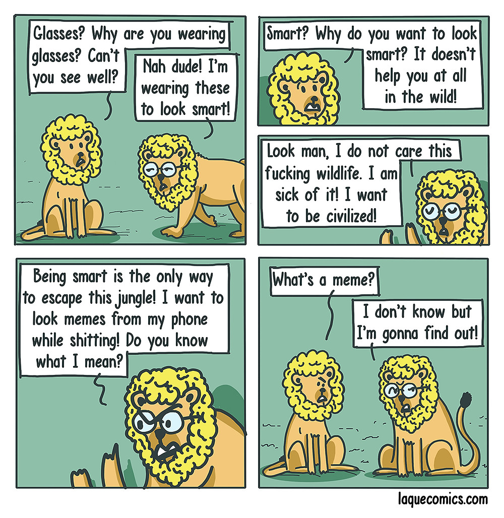 A five-panel comic about a lion's glasses and his struggle on being smart.