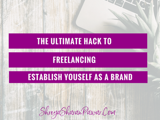 THE ULTIMATE HACK TO FREELANCING – ESTABLISH YOURSELF AS A BRAND