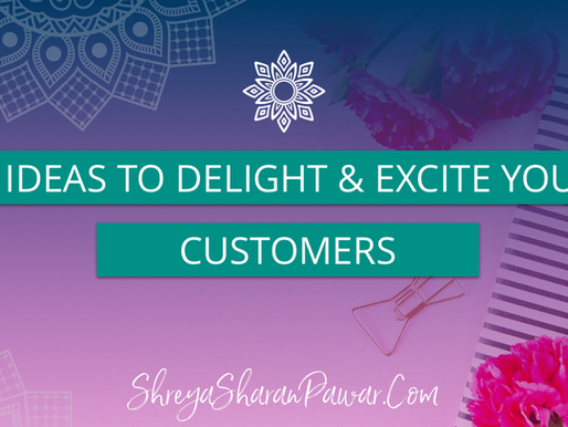 9 IDEAS TO DELIGHT AND EXCITE YOUR CUSTOMERS