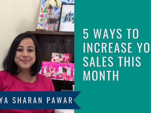 5 WAYS TO INCREASE YOUR SALES THIS MONTH