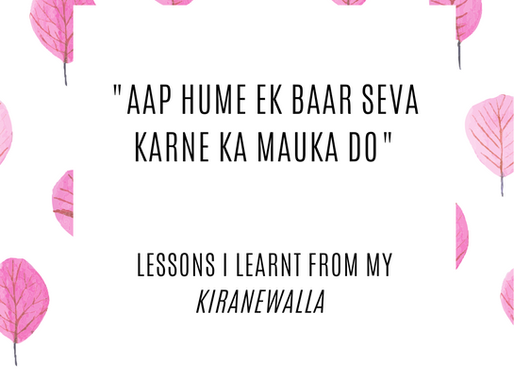 """Lessons I learnt from my """"Kiranewalla"""""""