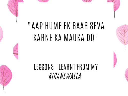 "Lessons I learnt from my ""Kiranewalla"""