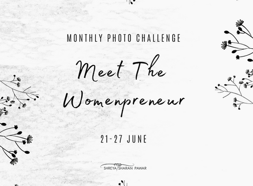 June Monthly Photo Challenge - Meet The Womenpreneur