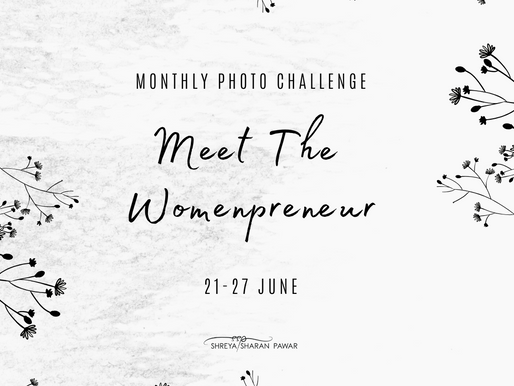 June Monthly Photo Challenge - Meet The Womenpreneur