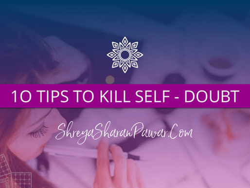 10 TIPS TO KILL SELF DOUBT (ACTIVITY SHEET INCLUDED)