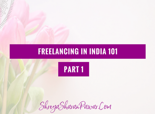 FREELANCING IN INDIA 101 – PART 1
